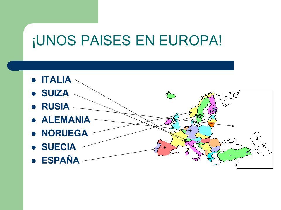 ¡UNOS PAISES EN EUROPA! ITALIA SUIZA RUSIA ALEMANIA NORUEGA SUECIA