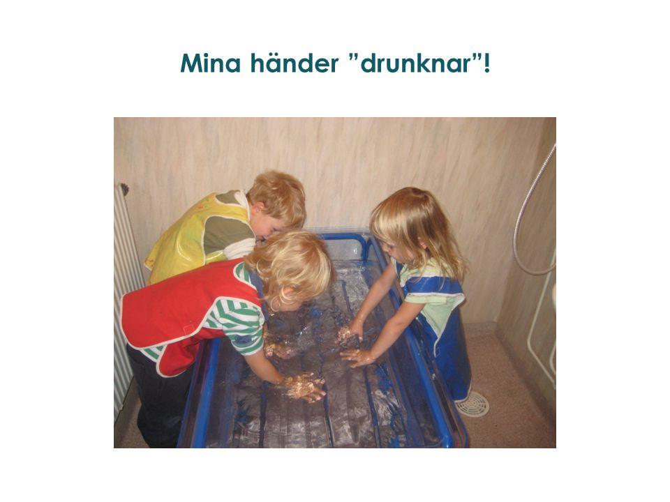 Mina händer drunknar !