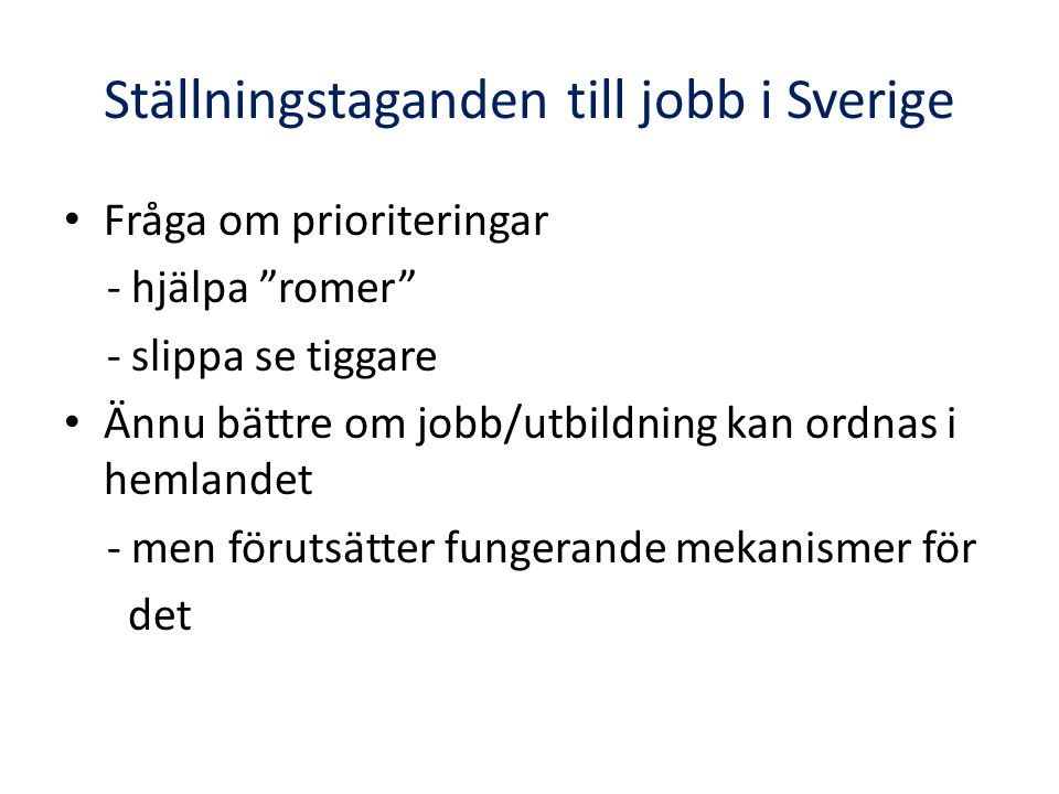 Ställningstaganden till jobb i Sverige
