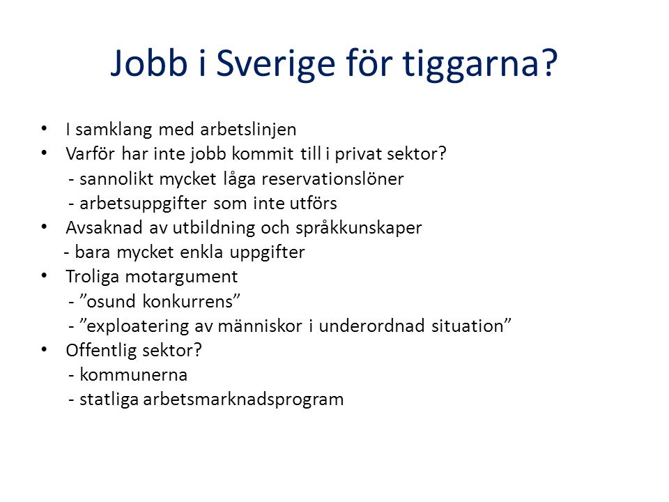 Jobb i Sverige för tiggarna