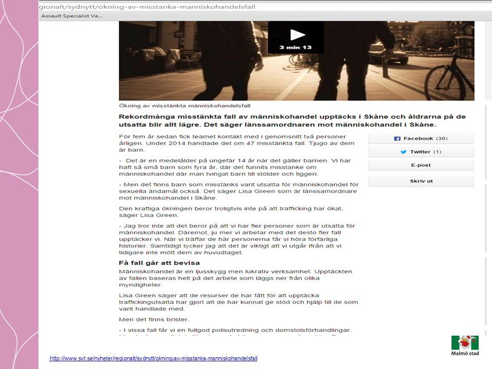 http://www.svt.se/nyheter/regionalt/sydnytt/okning-av-misstanka-manniskohandelsfall