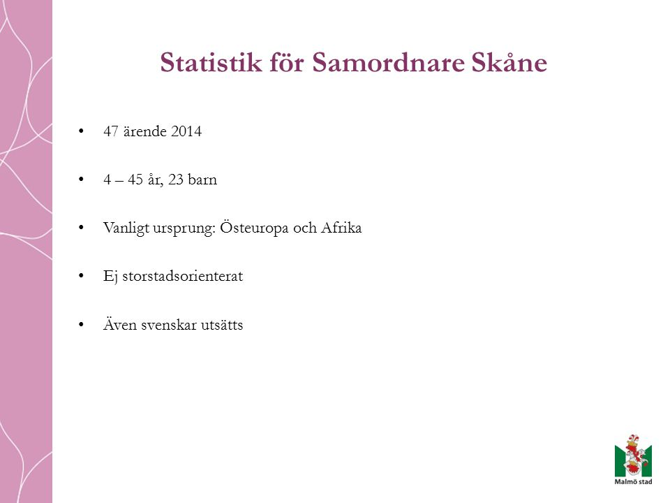 Statistik för Samordnare Skåne
