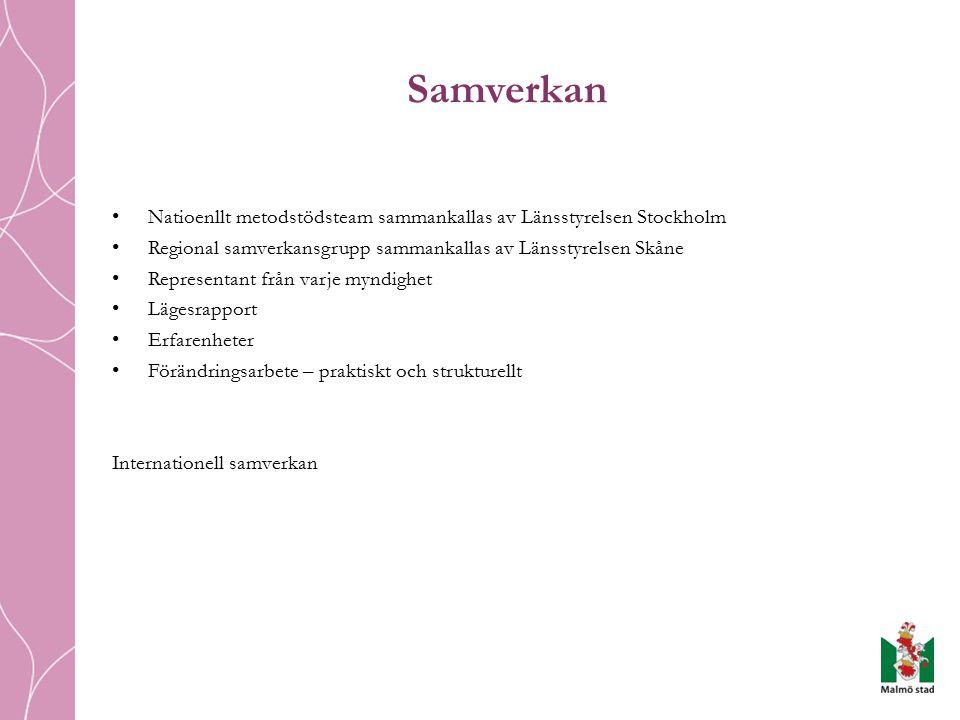 Samverkan Natioenllt metodstödsteam sammankallas av Länsstyrelsen Stockholm. Regional samverkansgrupp sammankallas av Länsstyrelsen Skåne.
