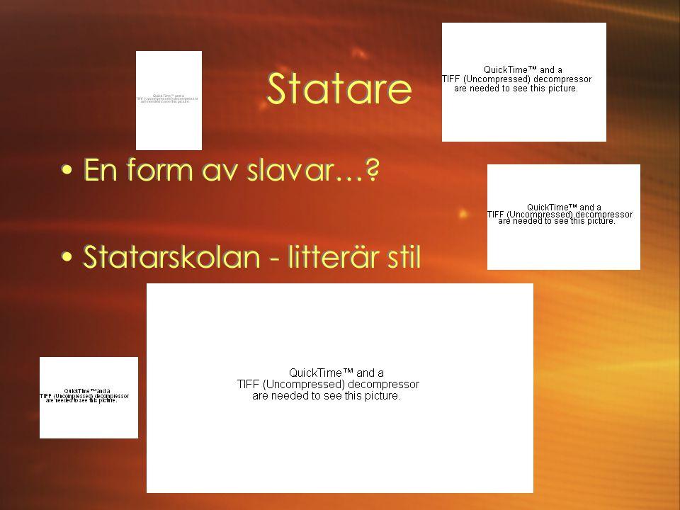 Statare En form av slavar… Statarskolan - litterär stil