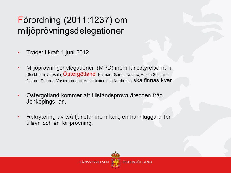 Förordning (2011:1237) om miljöprövningsdelegationer