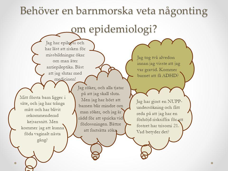 Behöver en barnmorska veta någonting om epidemiologi