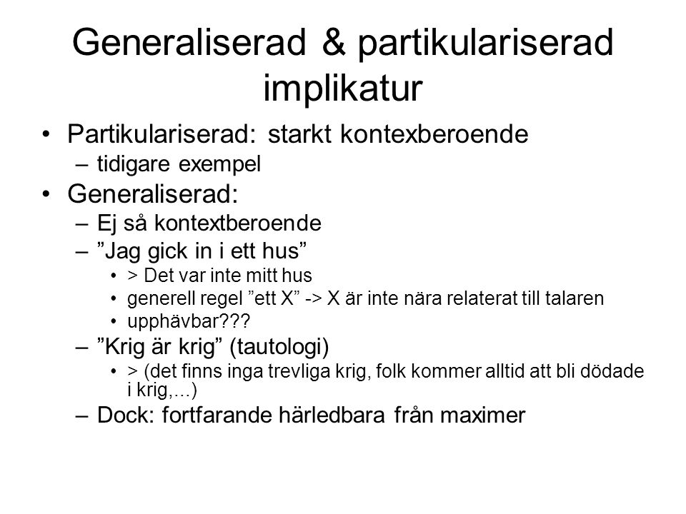 Generaliserad & partikulariserad implikatur