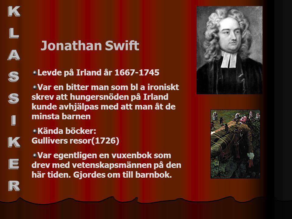 KLASSIKER Jonathan Swift Levde på Irland år 1667-1745