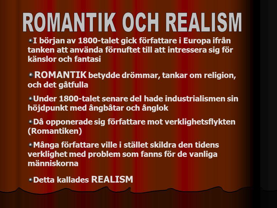 ROMANTIK OCH REALISM