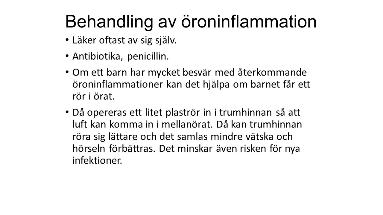 Behandling av öroninflammation