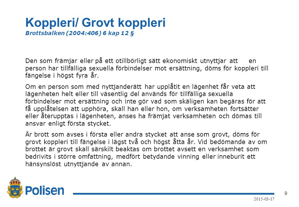 Koppleri/ Grovt koppleri Brottsbalken (2004:406) 6 kap 12 §