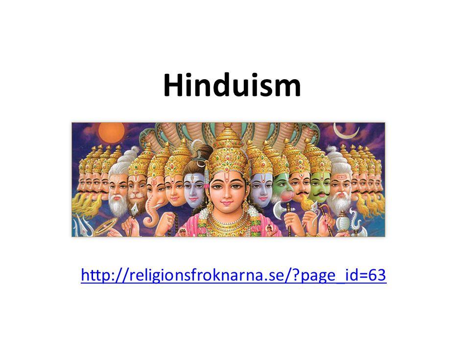 Hinduism http://religionsfroknarna.se/ page_id=63