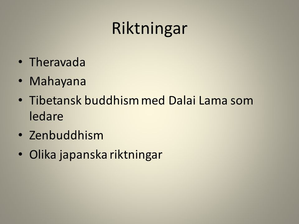 Riktningar Theravada Mahayana
