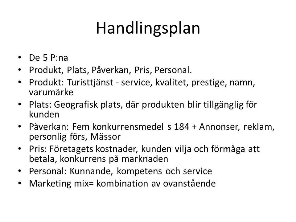 Handlingsplan De 5 P:na Produkt, Plats, Påverkan, Pris, Personal.
