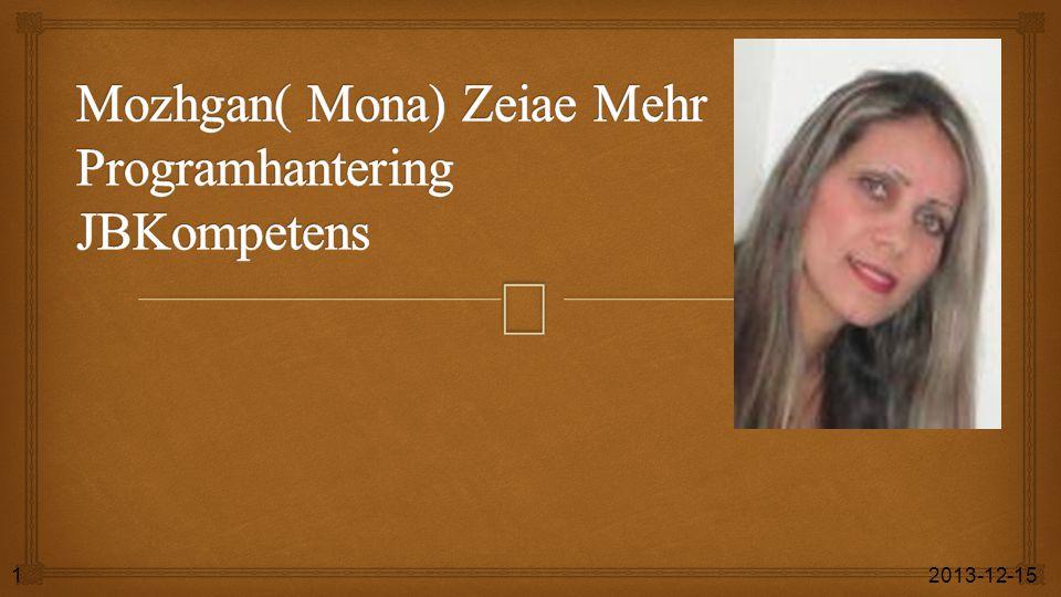 Mozhgan( Mona) Zeiae Mehr Programhantering JBKompetens