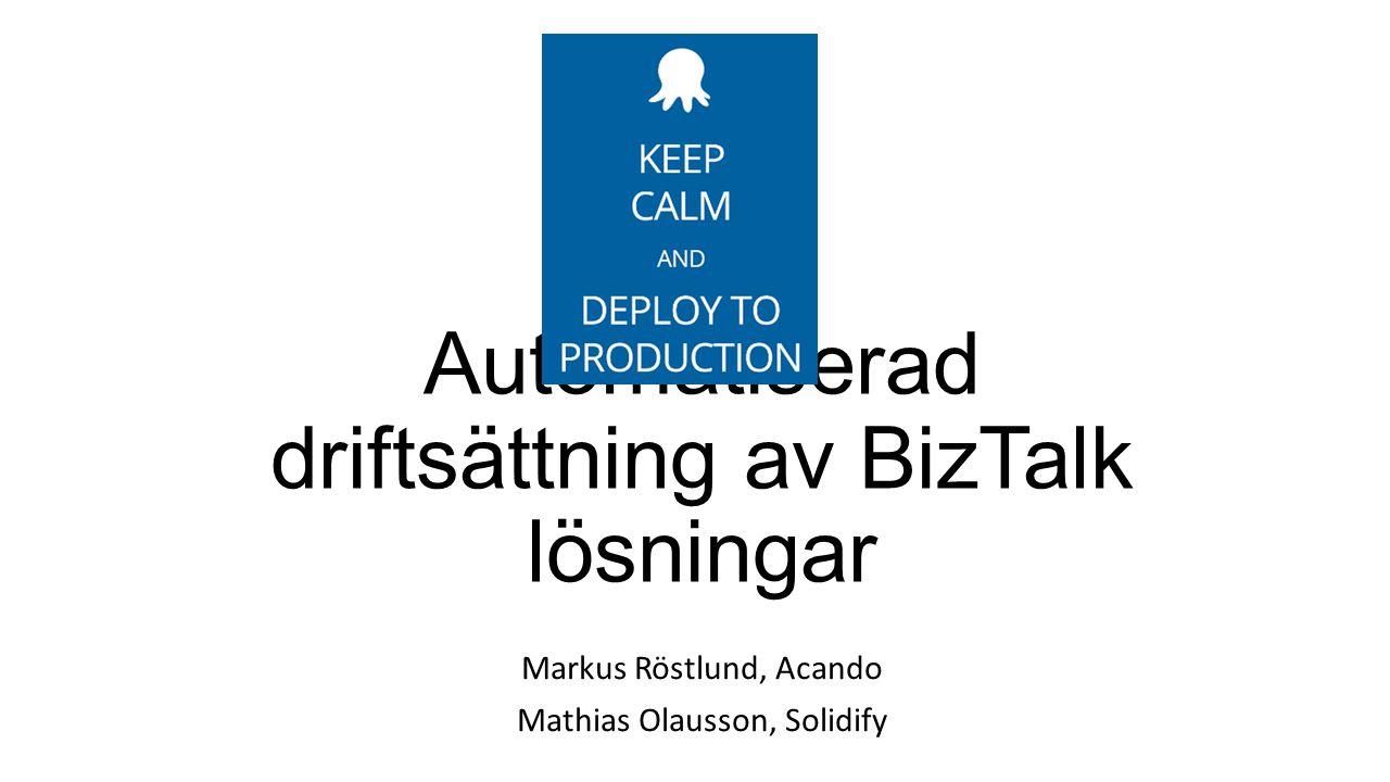 Automatiserad driftsättning av BizTalk lösningar