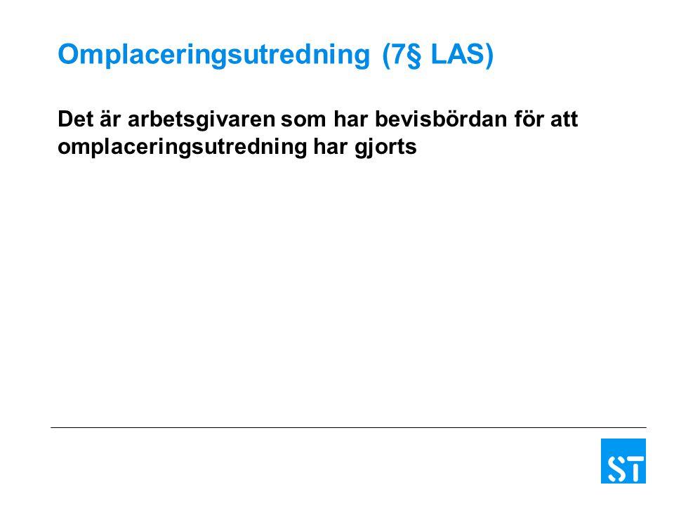 Omplaceringsutredning (7§ LAS)