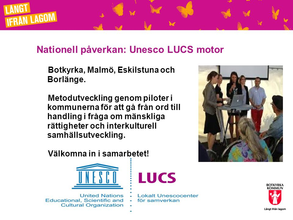 Nationell påverkan: Unesco LUCS motor