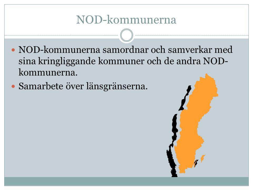 NOD-kommunerna NOD-kommunerna samordnar och samverkar med sina kringliggande kommuner och de andra NOD-kommunerna.