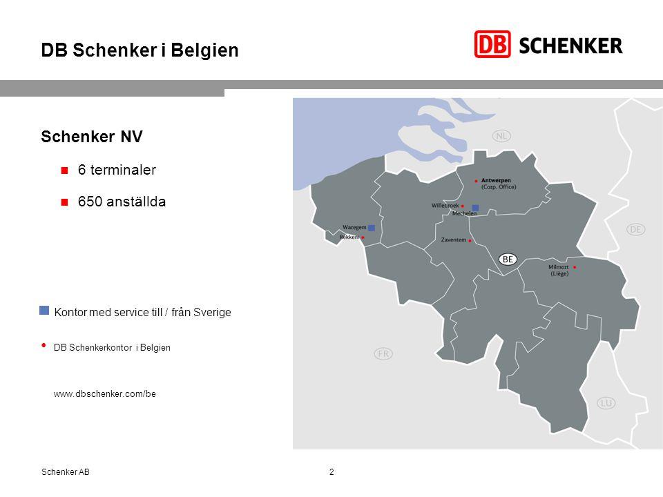DB Schenker i Belgien Schenker NV 6 terminaler 650 anställda