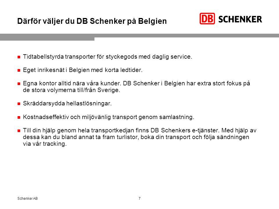 Därför väljer du DB Schenker på Belgien