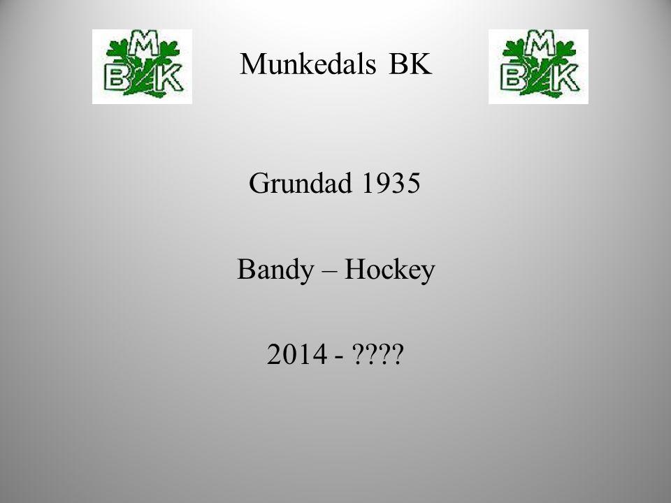 Munkedals BK Grundad 1935 Bandy – Hockey 2014 -