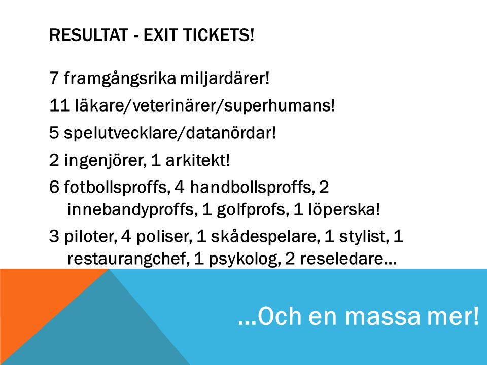 Resultat - Exit tickets!