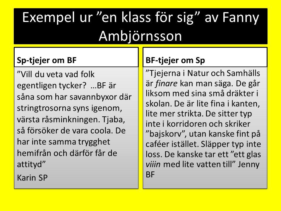 Exempel ur en klass för sig av Fanny Ambjörnsson