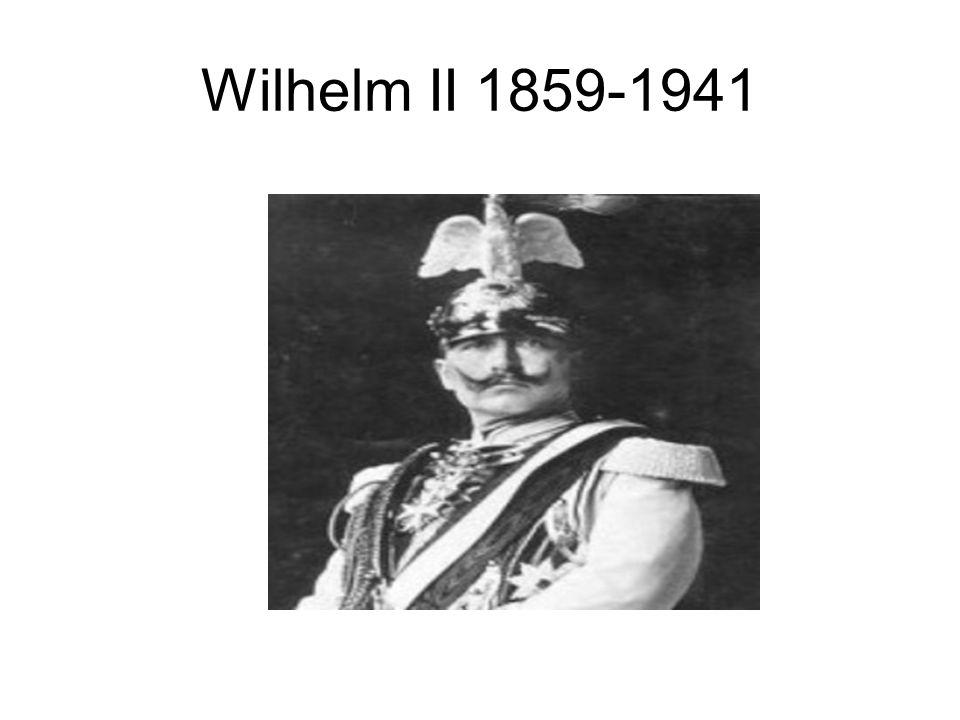 Wilhelm II 1859-1941