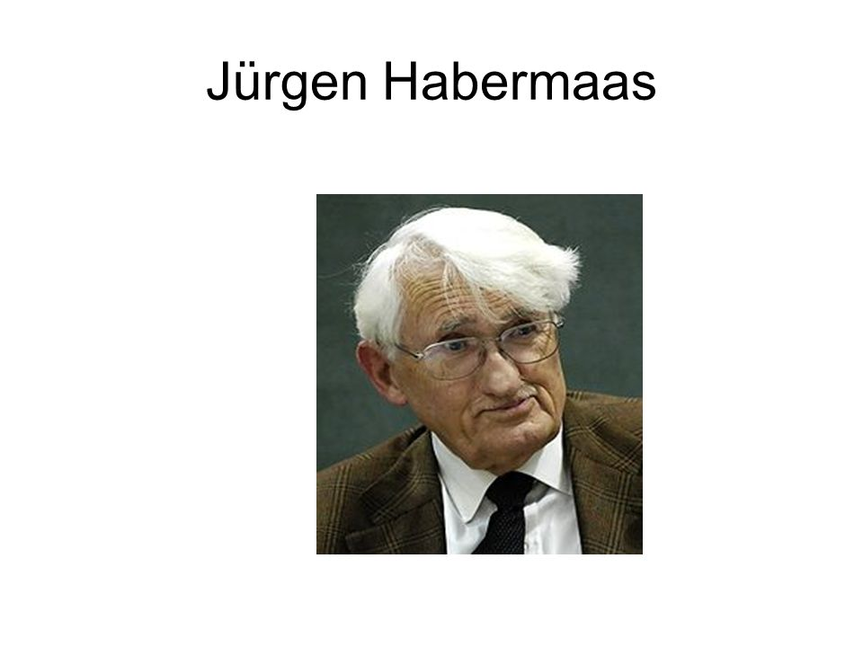 Jürgen Habermaas
