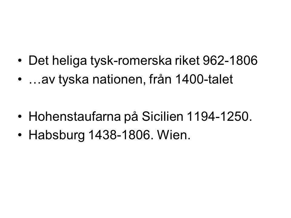Det heliga tysk-romerska riket 962-1806