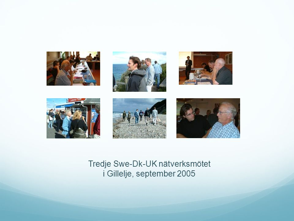 Tredje Swe-Dk-UK nätverksmötet