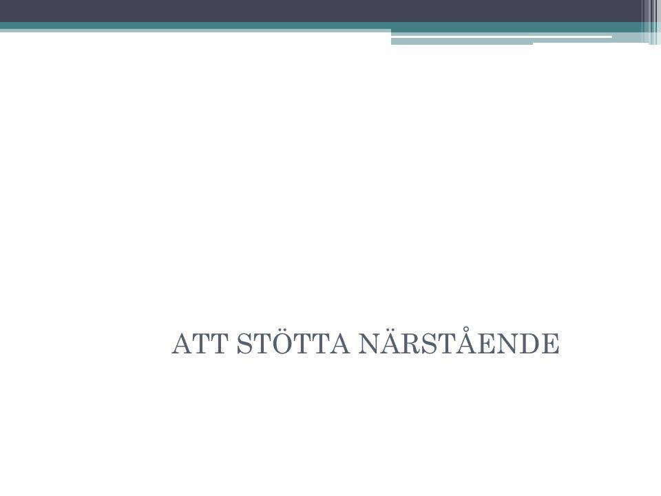 ATT STÖTTA NÄRSTÅENDE 31