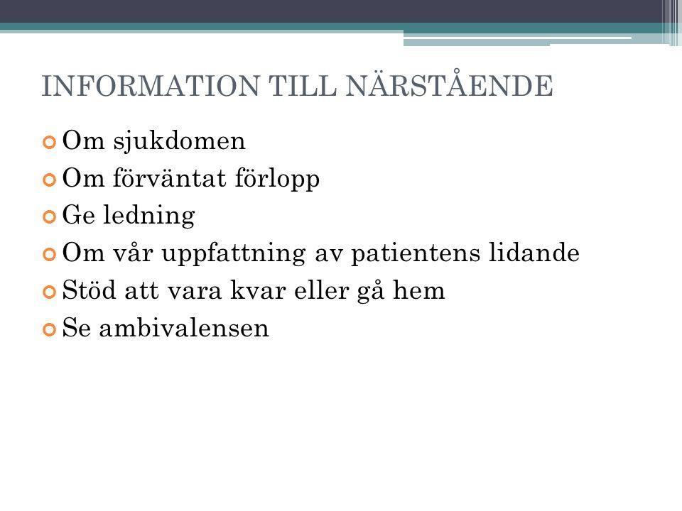 INFORMATION TILL NÄRSTÅENDE