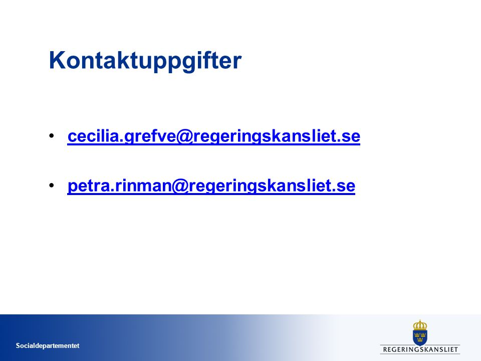 Kontaktuppgifter cecilia.grefve@regeringskansliet.se