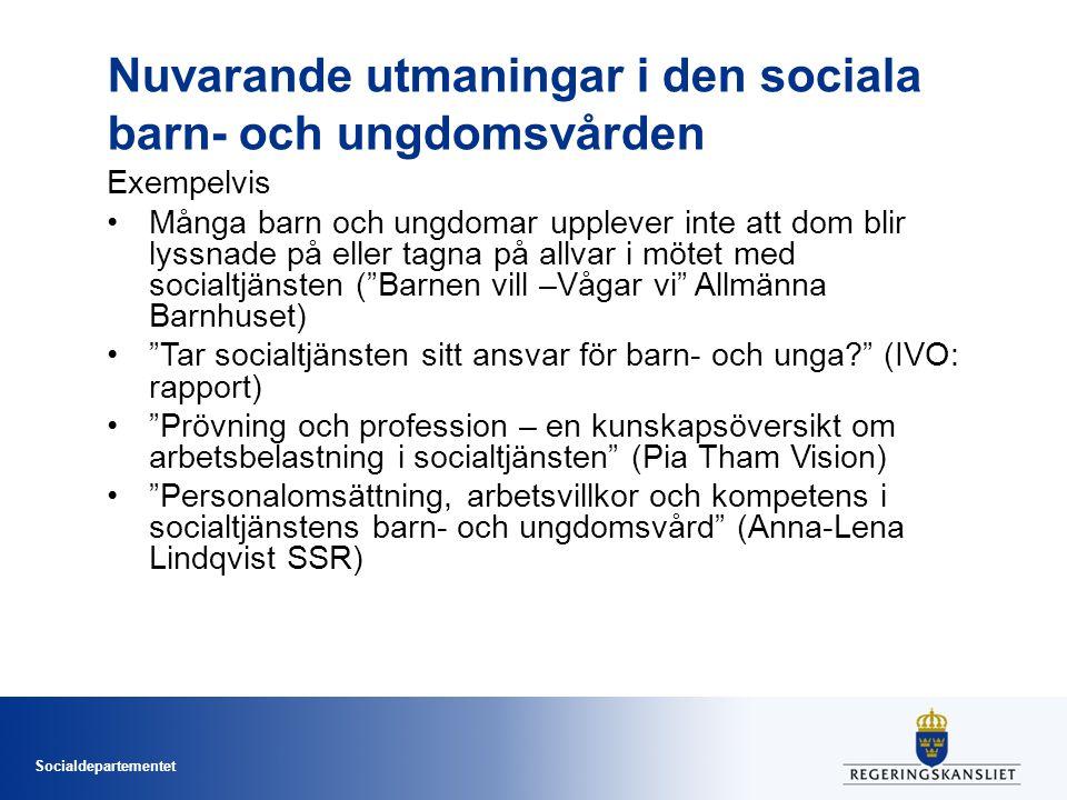 Nuvarande utmaningar i den sociala barn- och ungdomsvården