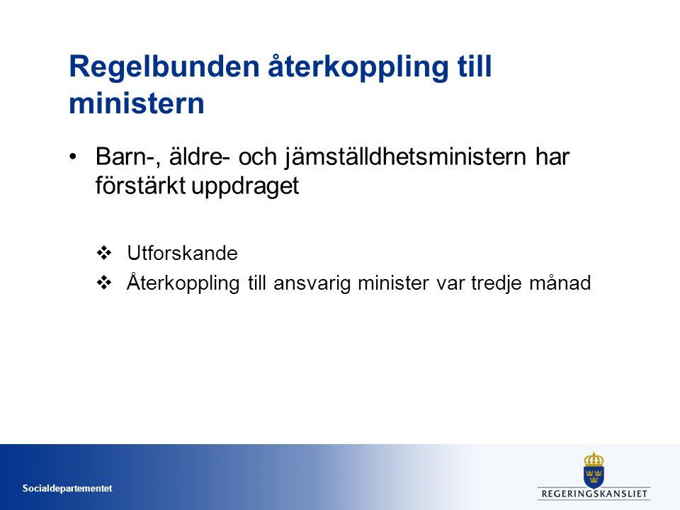 Regelbunden återkoppling till ministern