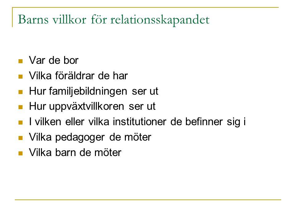 Barns villkor för relationsskapandet