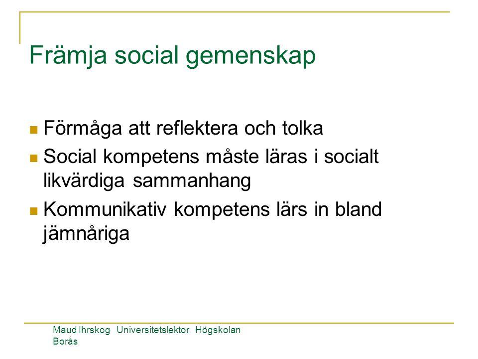 Främja social gemenskap