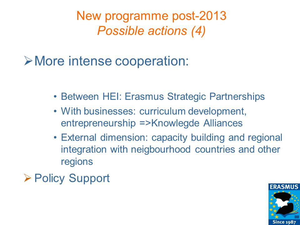 New programme post-2013 Possible actions (4)