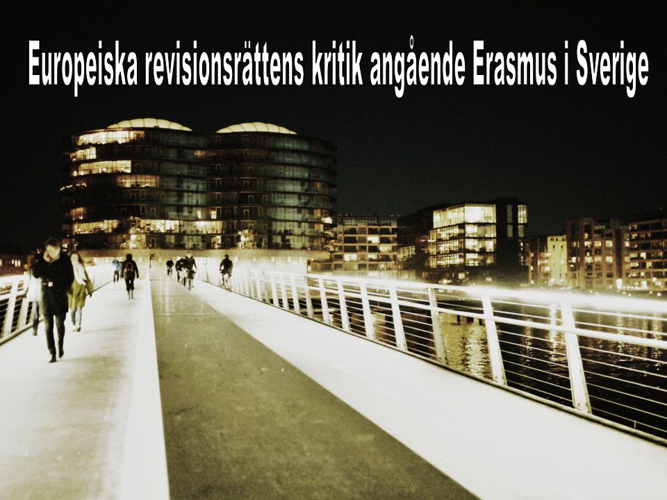 Europeiska revisionsrättens kritik angående Erasmus i Sverige