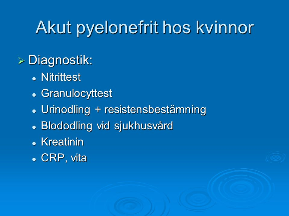 Akut pyelonefrit hos kvinnor