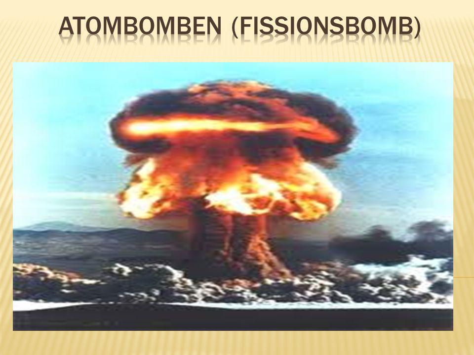 Atombomben (Fissionsbomb)