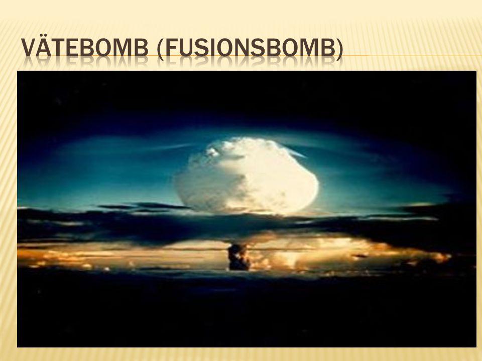 Vätebomb (Fusionsbomb)