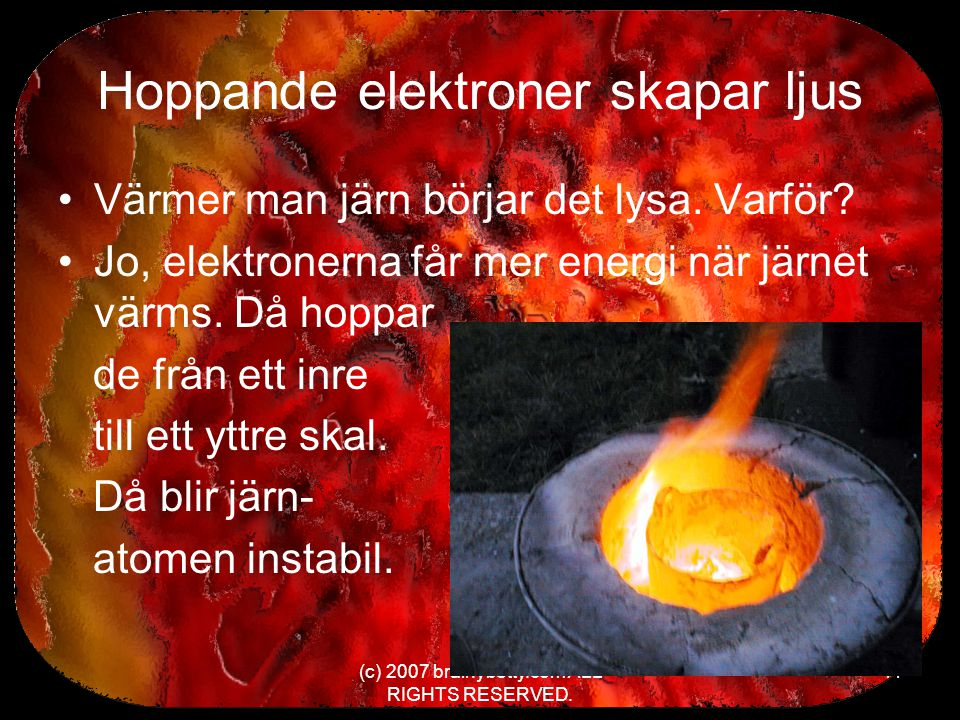 Hoppande elektroner skapar ljus