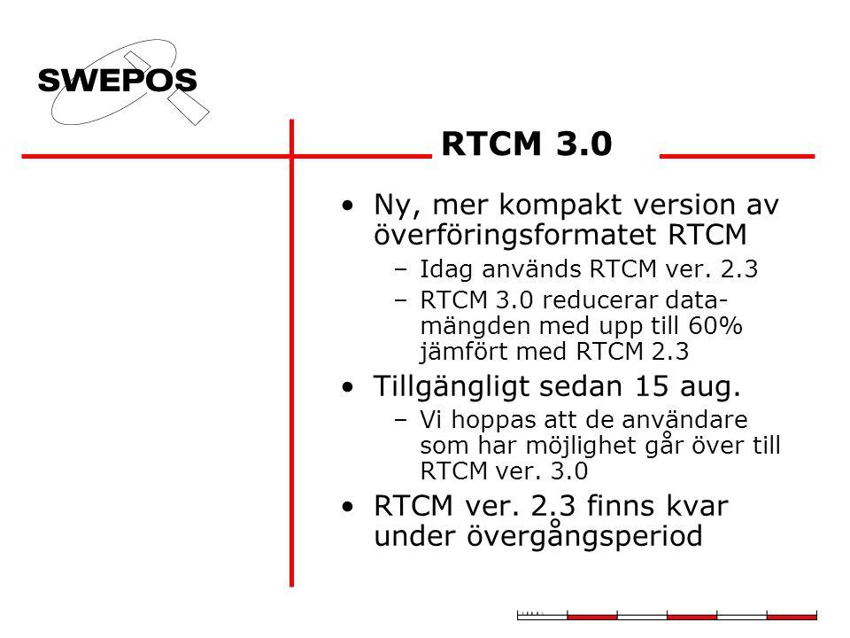 RTCM 3.0 Ny, mer kompakt version av överföringsformatet RTCM