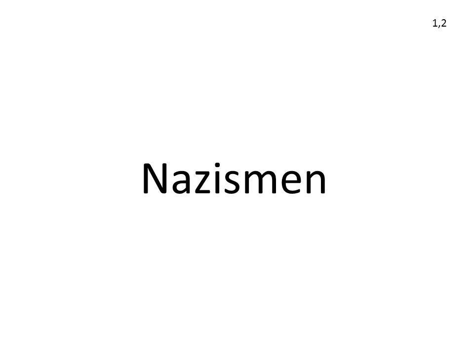 1,2 Nazismen