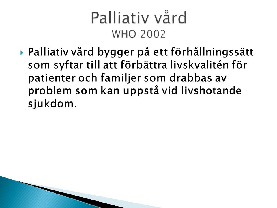 Palliativ vård WHO 2002