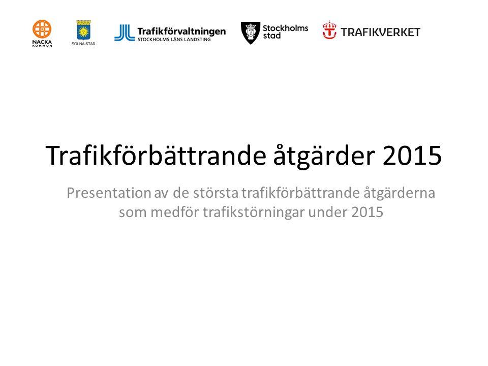 Trafikförbättrande åtgärder 2015