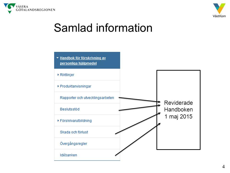 Samlad information Reviderade Handboken 1 maj 2015 4